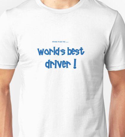world's best driver Unisex T-Shirt