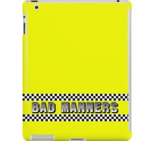 Bad Manners Design iPad Case/Skin