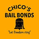 Chico's Bail Bonds by trev4000