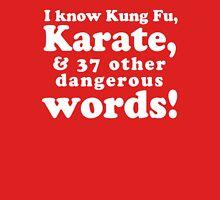 I Know Kung Fu Unisex T-Shirt