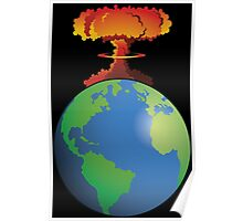 Nuclear explosion on Earth Poster