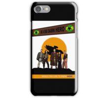 Be A Big Damn Hero iPhone Case/Skin