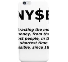 NYSE Extracting $ Since 1817 iPhone Case/Skin