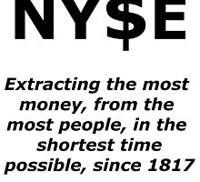 NYSE Extracting $ Since 1817 by FoEN