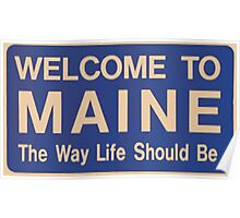 Welcome to Maine Poster