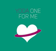 Yoda One For Me - Star Wars Love by The Eighty-Sixth Floor