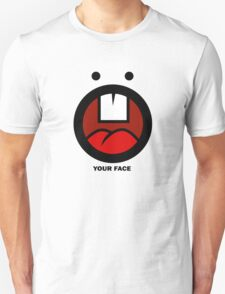 Your Face Like This T-Shirt
