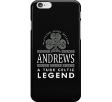 Scotland wales Ireland ANDREWS a true celtic legend-T-shirts & Hoddies iPhone Case/Skin