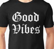 GOOD VIBES OG 2 Unisex T-Shirt