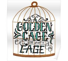 A Golden Cage Hand Lettering Poster