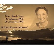 Dora Maude Jones (Wife of Marvel Henry Hancock) A Utah Mormon Historian Photographic Print