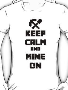 Mine On T-Shirt
