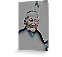 Who laughs lives long! Greeting Card