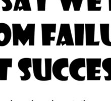 Learn from failure Sticker