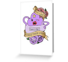 You Can't Handle These Lumps Greeting Card