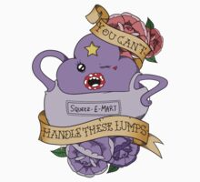 You Can't Handle These Lumps T-Shirt