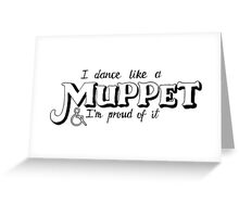 Dance Like A Muppet Handlettering Greeting Card
