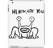 Hi how are you ? iPad Case/Skin