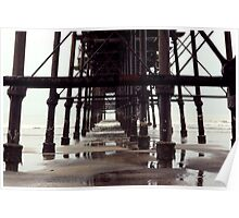 Under The Pier - Saltburn,North Yorkshire Poster