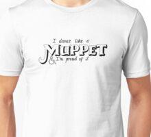 Dance Like A Muppet Handlettering Unisex T-Shirt