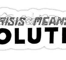 Crisis Means Evolution Handlettering Sticker