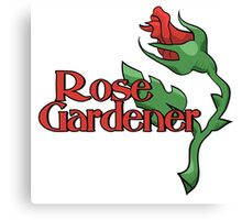 Rose Gardener Canvas Print