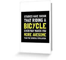Bicycle More Awesome 2 Greeting Card