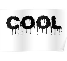 Cool Drip Poster