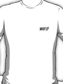 Drake - Way Up T-Shirt