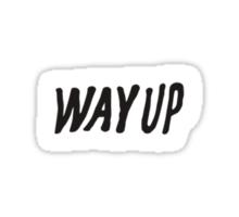 Drake - Way Up Sticker