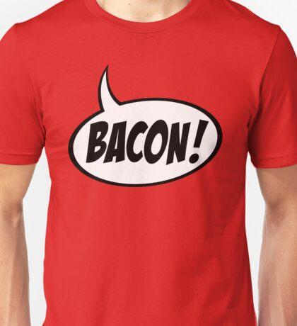 Speech Balloon - Bacon! Unisex T-Shirt