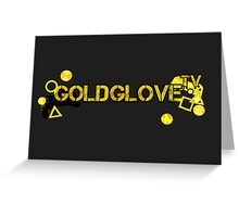 GoldGlove o v o Greeting Card