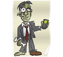 Zombie with Cell Phone Poster