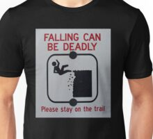 Falling Can Be Deadly Unisex T-Shirt