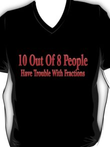 10 Out Of 8 T-Shirt