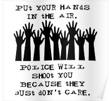 Don't Shoot Police Poster