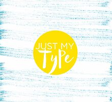 Just My Type by 83oranges