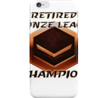 Retired Bronze League Champion iPhone Case/Skin