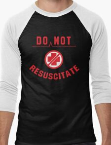 Do Not Resuscitate Funny Geek Nerd Men's Baseball ¾ T-Shirt
