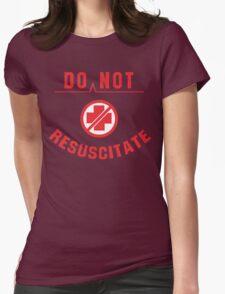 Do Not Resuscitate Funny Geek Nerd Womens Fitted T-Shirt