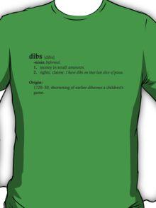 Dibs dictionary T-Shirt