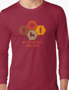Don't Settle For Less Funny Geek Nerd Long Sleeve T-Shirt