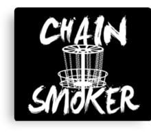 CHAIN SMOKER Canvas Print