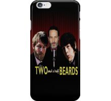 Two and a half Beards iPhone Case/Skin