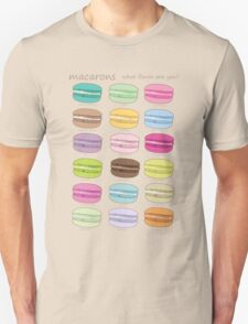 Which macaron are you? Unisex T-Shirt