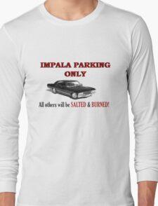 Impala Parking Only! Long Sleeve T-Shirt