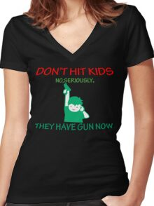 DONT HIT KIDS THEY HAVE GUNS NOW Funny Geek Nerd Women's Fitted V-Neck T-Shirt