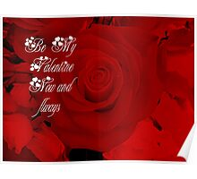 Be My Valentine Now and Always Poster