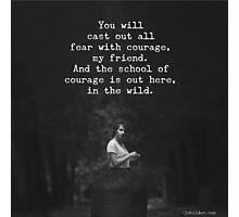 School of Courage Photographic Print