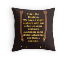 Slight Turbulence Throw Pillow